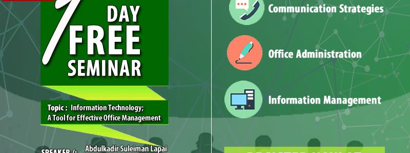 One Day Free Seminar on Information Technology; A Tool for Effective Office Management